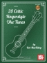 20 Celtic Fingerstyle Uke Tunes (incl. CD)