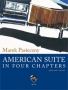 American Suite in Four Chapters