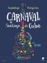 Carnaval de Santiago de Cuba