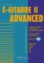 E-Gitarrre II - advanced (+CD)