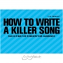 How to write a Killer Song
