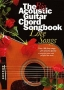 The Big Acoustic Guitar Chord Songbook Love Songs