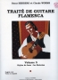 Traité de Guitare Flamenca - vol.5 Styles de base:...