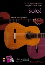 Progressive studies for Flamenco Guitar. Soleá (Book/DVD)