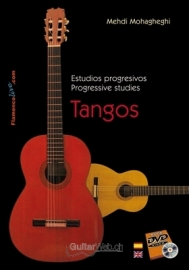 Progressive studies for Flamenco Guitar. Tangos (Book/DVD)