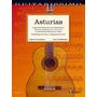 Asturias - 55 klassische Meisterwerke aus 5 Jahrhunderten