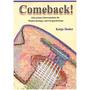 Comeback - Eine prima Gitarrenschule für Wiedereinsteiger und Fortgeschrittene