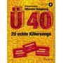 Gitarren-Songbuch Ü40 -20 echte Killersongs